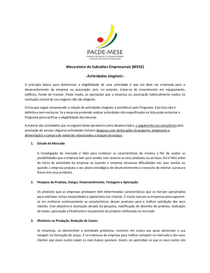 Mecanismo de Subsídios Empresariais (MESE)                                           - Actividades elegíveis -O princípio ...