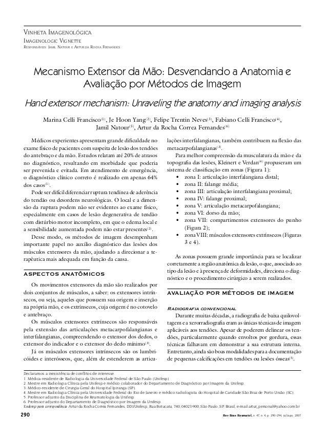 290 Rev Bras Reumatol, v. 47, n.4, p. 290-294, jul/ago, 2007 Vinheta Imagenológica Imagenologic Vignette Responsáveis: Jam...