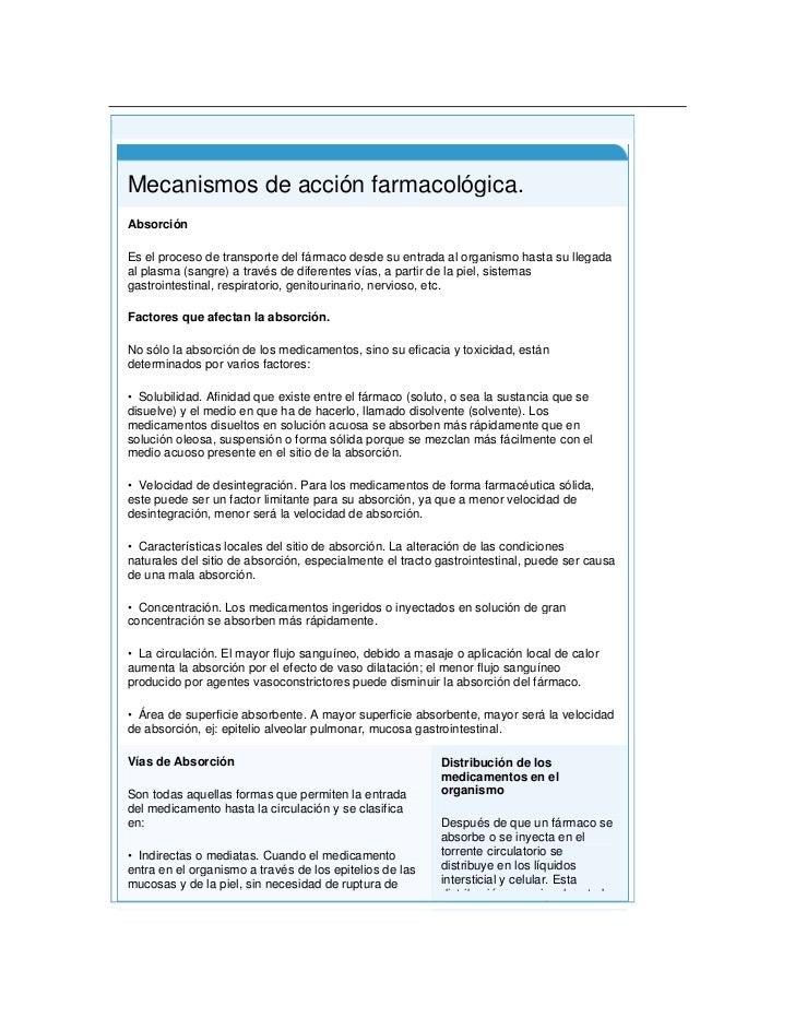 Principio del formulario<br />Final del formulario<br /> Mecanismos de acción farmacológica.AbsorciónEs el proceso de tra...