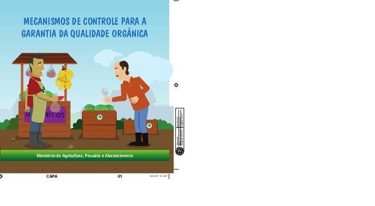 MecanisMos de controle para aGarantia da Qualidade orGânica   Ministério da Agricultura, Pecuária e Abastecimento