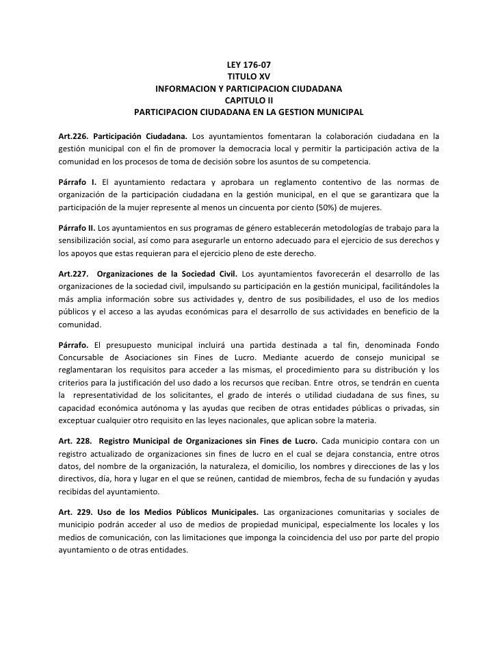 LEY 176-07<br />TITULO XV<br />INFORMACION Y PARTICIPACION CIUDADANA<br />CAPITULO II<br />PARTICIPACION CIUDADANA EN LA G...
