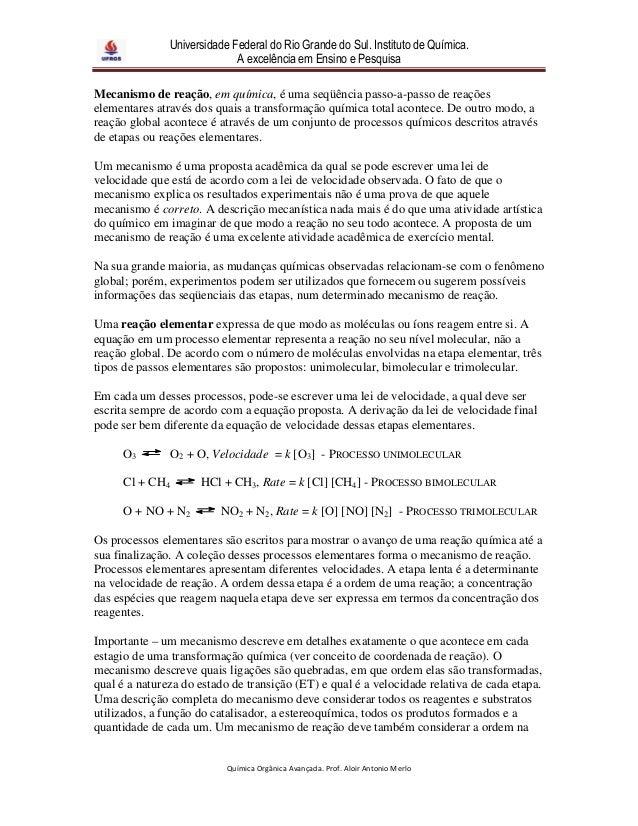 Universidade Federal do Rio Grande do Sul. Instituto de Química. A excelência em Ensino e Pesquisa Química Orgânica Avança...