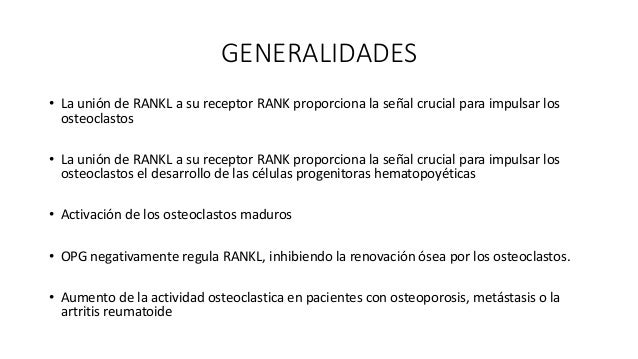 GENERALIDADES • OPG es un miembro de la superfamilia del factor de necrosis tumoral • Altamente expresado en el pulmón adu...