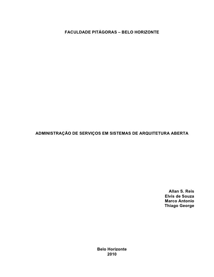 FACULDADE PITÁGORAS – BELO HORIZONTEADMINISTRAÇÃO DE SERVIÇOS EM SISTEMAS DE ARQUITETURA ABERTA                           ...