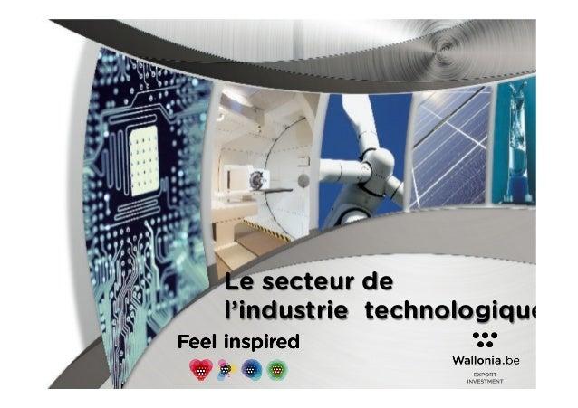 Le secteur de l'industrie technologique