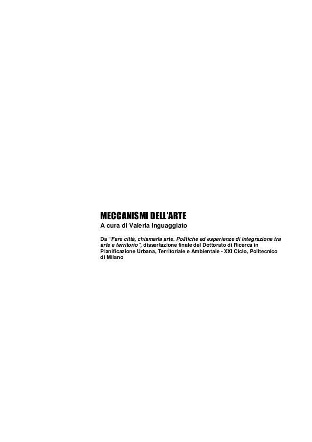 """MECCANISMI DELL'ARTEA cura di Valeria InguaggiatoDa """"Fare città, chiamarla arte. Politiche ed esperienze di integrazione t..."""
