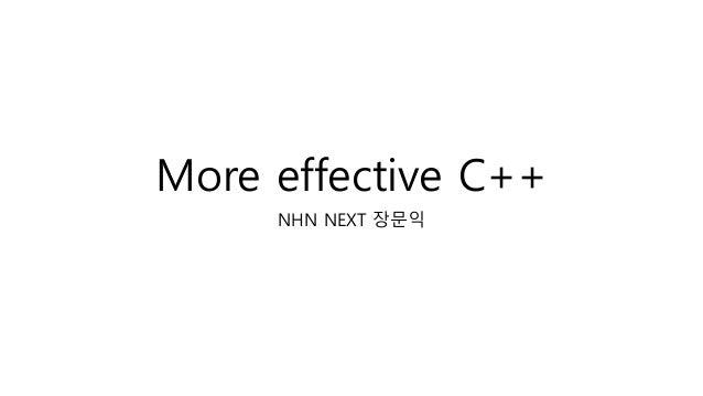 More effective C++ NHN NEXT 장문익