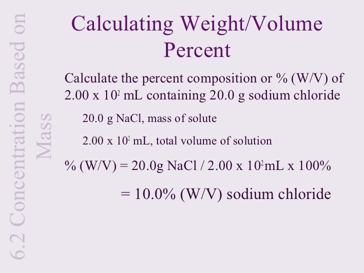 Mec chapter 6 milliliters of solution 12 62 concentration based on calculating weightvolume percent calculate the percent composition ccuart Images