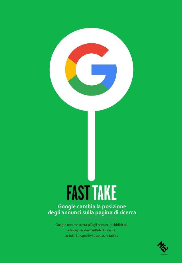 Google non mostrerà più gli annunci pubblicitari alla destra dei risultati di ricerca su tutti i dispositivi desktop e tab...