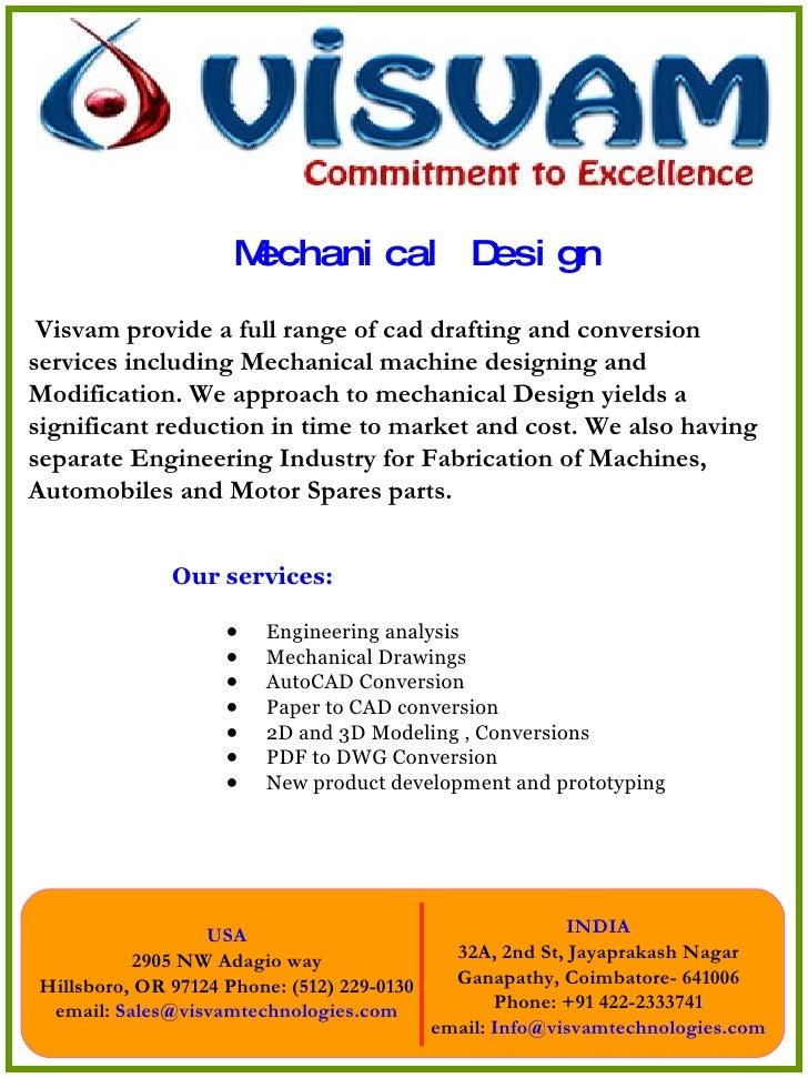 Mechanical Design <ul><li>Our services: </li></ul><ul><ul><li>Engineering analysis </li></ul></ul><ul><ul><li>Mechanical D...