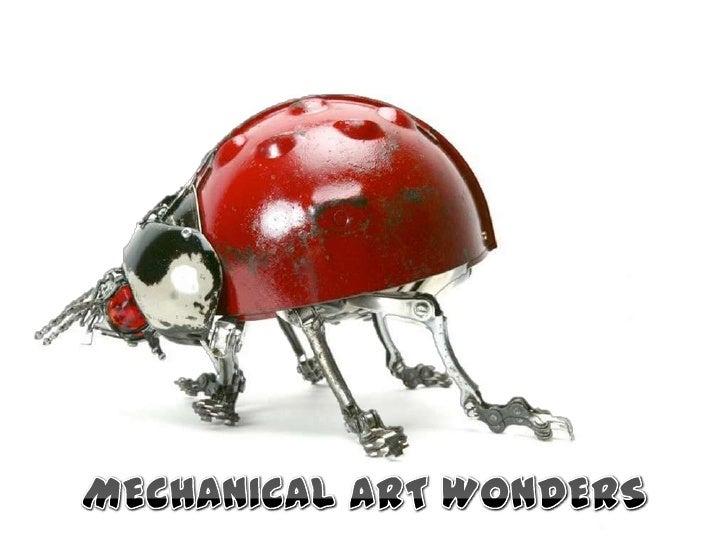 MECHANICAL ART WONDERS<br />