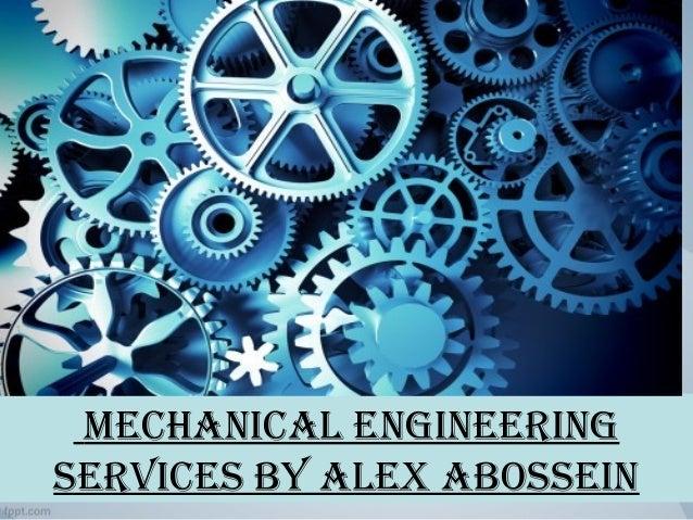 mechanicalengineering servicesbyalexabossein