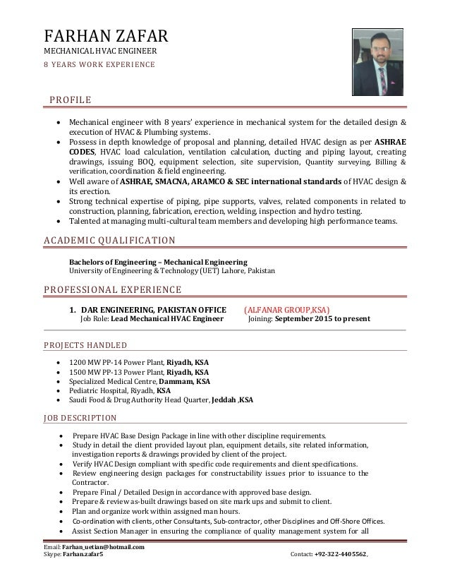 Sr. Mechanical Hvac Engineer Cv. Email: Farhan_uetian@hotmail.com Skype:  Farhan.zafar5 ...  Hvac Engineer Resume