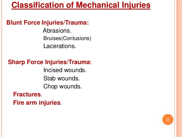 mechanical injury