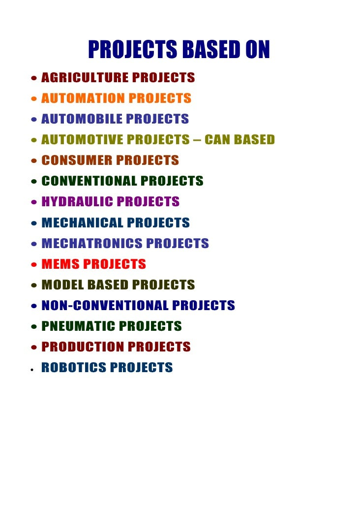 PROJECTS BASED ON • AGRICULTURE PROJECTS • AUTOMATION PROJECTS • AUTOMOBILE PROJECTS • AUTOMOTIVE PROJECTS – CAN BASED • C...