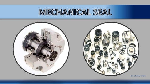Seals are devices used to prevent or eliminate leakage of fluids What is Seal?