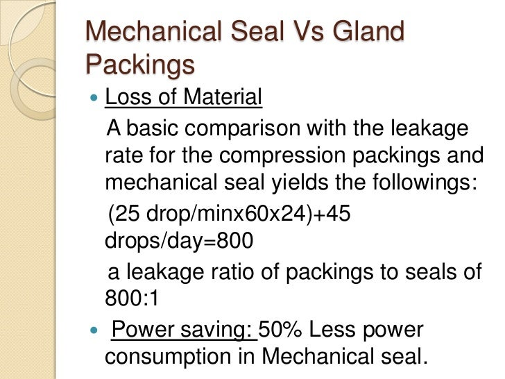 Mechanical Seal Vs Gland Packing