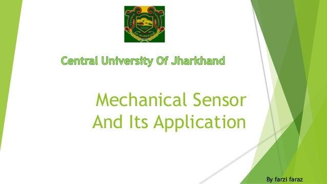 Mechanical Sensor  And Its Application  By farzi faraz