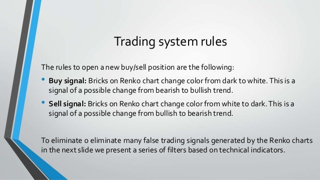 Trading systems rules