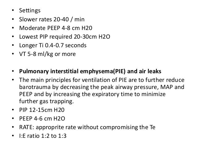• Stepwise weaning protocols • Oxygenation Ventilation Determinants PIP Tidal volume PEEP PIP-PEEP(delta P) Ti RATE: I:E r...
