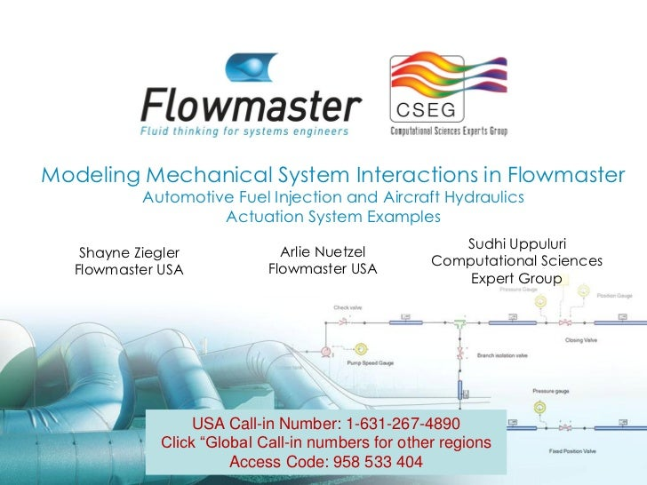 Modeling Mechanical System Interactions in Flowmaster           Automotive Fuel Injection and Aircraft Hydraulics         ...
