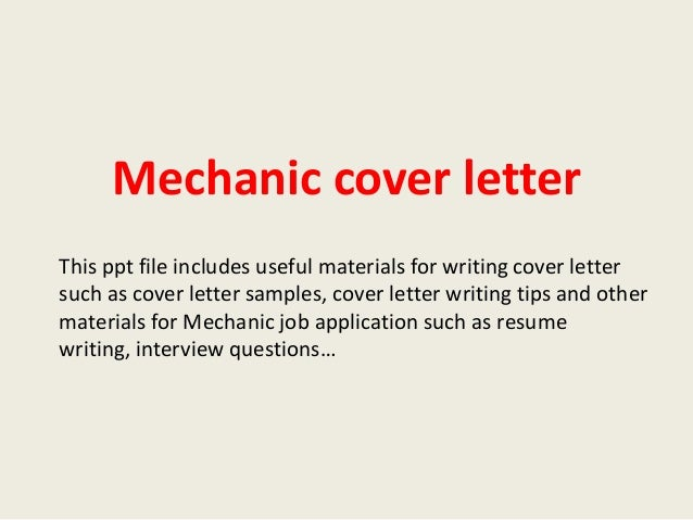 mechanic cover letter this ppt file includes useful materials for writing cover letter such as cover - Resume Cover Letter Mechanic