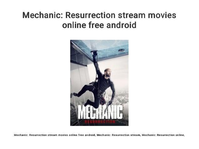 Mechanic Resurrection Stream Kinox