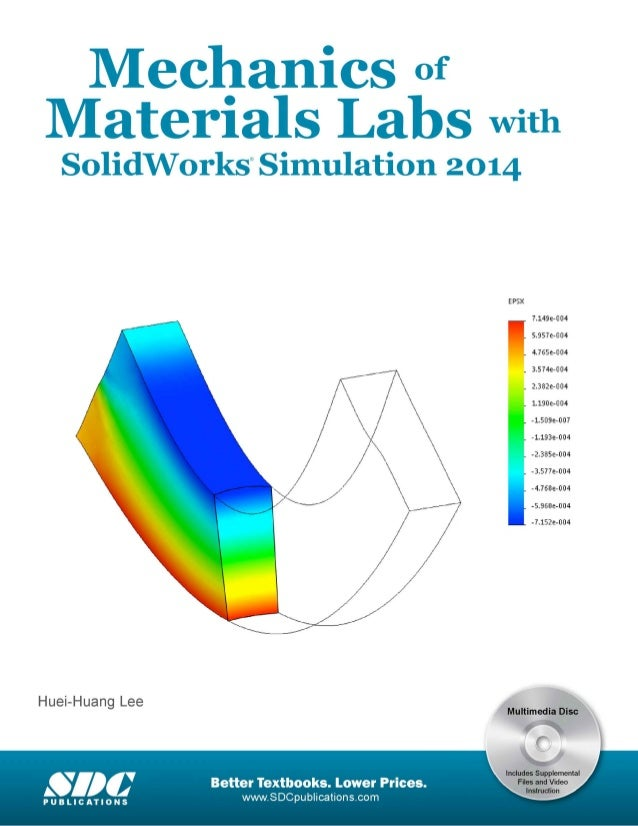 Mechanics of material labs mechanics of materials labs with s0lidw0rks simulation 2014 huei huang lee better textbooks fandeluxe Choice Image