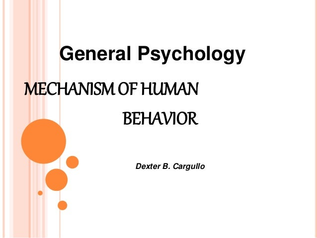 mechanism of human behavior We are concerned that they have become conflated in some areas of the evolutionary literature on human behavior mechanism because the emergence of human.