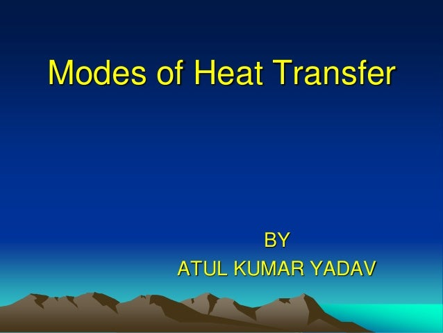 heat transfer mechanisms Get reliable help with in mechanical engineering assignments from classof1com at heat transfer.