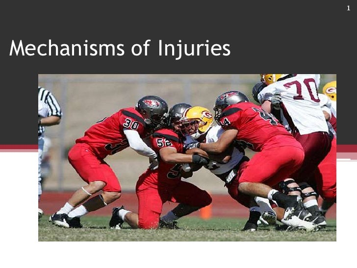 Mechanisms of Injuries<br />2/16/2010<br />1<br />