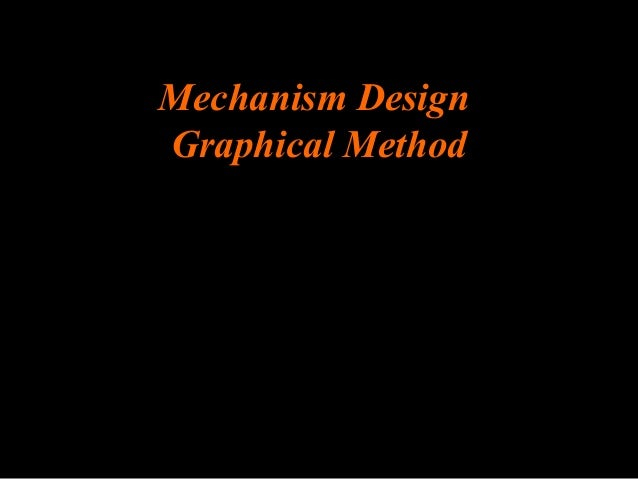 Ken Youssefi Mechanical & 1 Mechanism Design Graphical Method