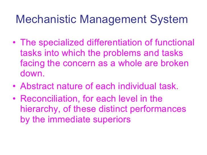mechanistic versus organic structure
