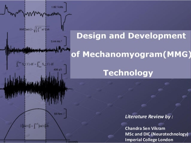 Literature Review by :Chandra Sen VikramMSc and DIC (Neurotechnology)Imperial College London