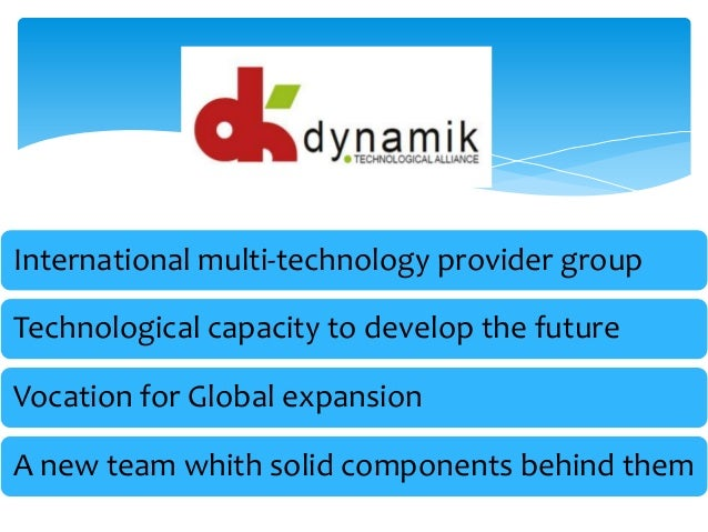 International multi-technology provider groupTechnological capacity to develop the futureVocation for Global expansionA ne...