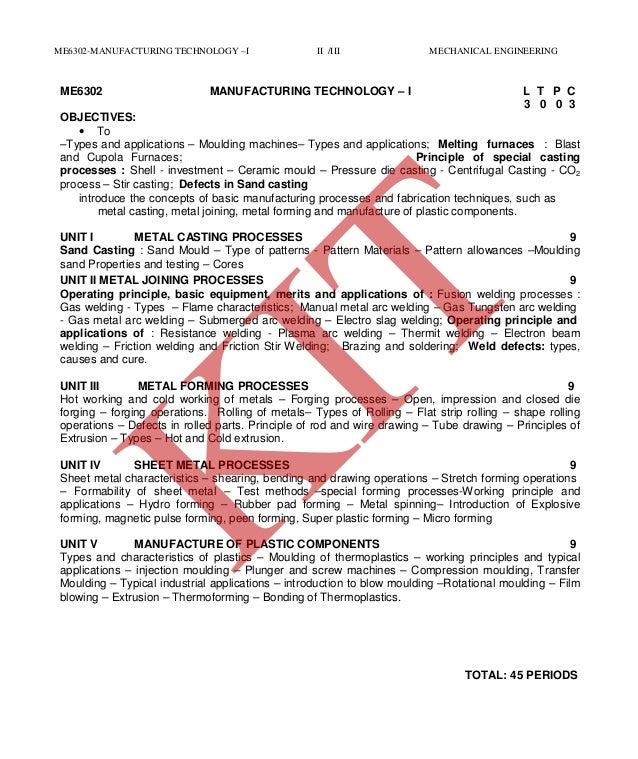 ME6302 MANUFACTURING TECHNOLOGY – I BY Mr K SIVAKUMAR /AP
