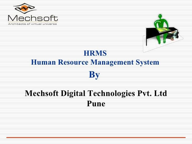 By HRMS Human Resource Management System Mechsoft Digital Technologies Pvt. Ltd Pune