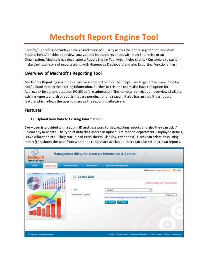 Mechsoft	  Report	  Engine	  Tool	  Reports/	  Reporting	  nowadays	  have	  gained	  more	  popularity	  across	  the	  e...
