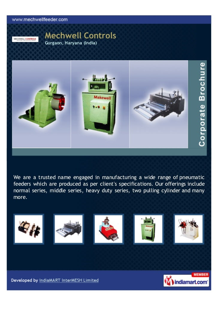 Mechwell Controls             Gurgaon, Haryana (India)We are a trusted name engaged in manufacturing a wide range of pneum...