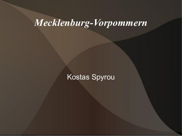 Mecklenburg-Vorpommern Kostas Spyrou