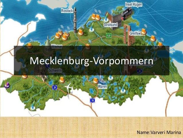 Mecklenburg-Vorpommern Name:Varveri Marina