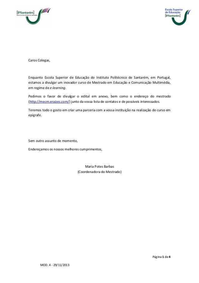 Página 1 de 4 MOD. 4 - 29/11/2013 Caros Colegas, Enquanto Escola Superior de Educação do Instituto Politécnico de Santarém...