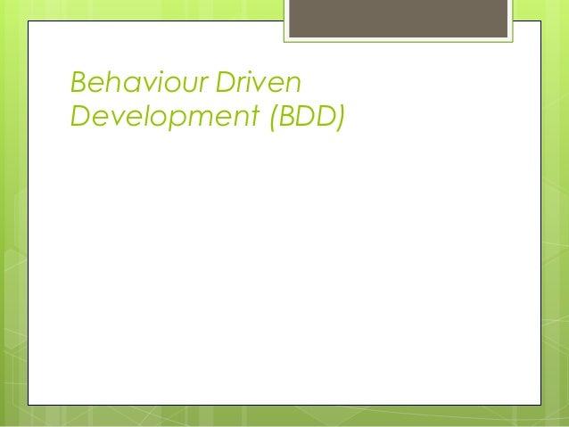 Behaviour Driven Development (BDD)  Criado  por Dan North, 2006  Utiliza linguagem Ubíqua;