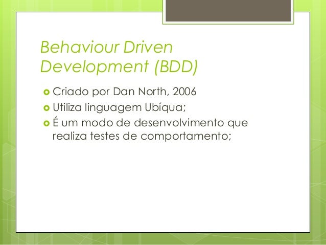 Behaviour Driven Development (BDD)