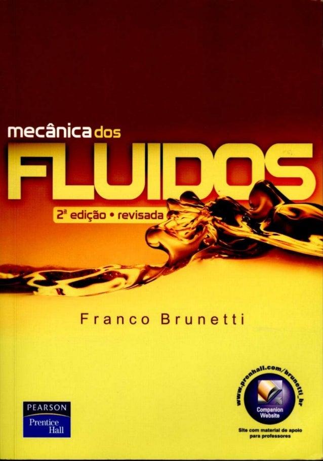 Mecânica dos fluídos (2°  edição) - franco brunetti