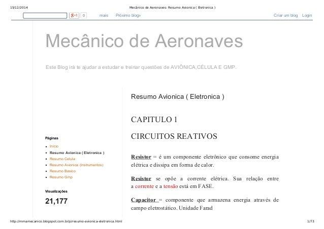15/12/2014 Mecânico de Aeronaves: Resumo Avionica ( Eletronica )  0 mais Próximo blog» Criar um blog Login  Mecânico de Ae...