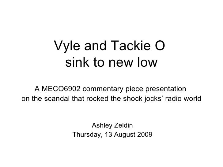 Vyle and Tackie O  sink to new low A MECO6902 commentary piece presentation  on the scandal that rocked the shock jocks' r...