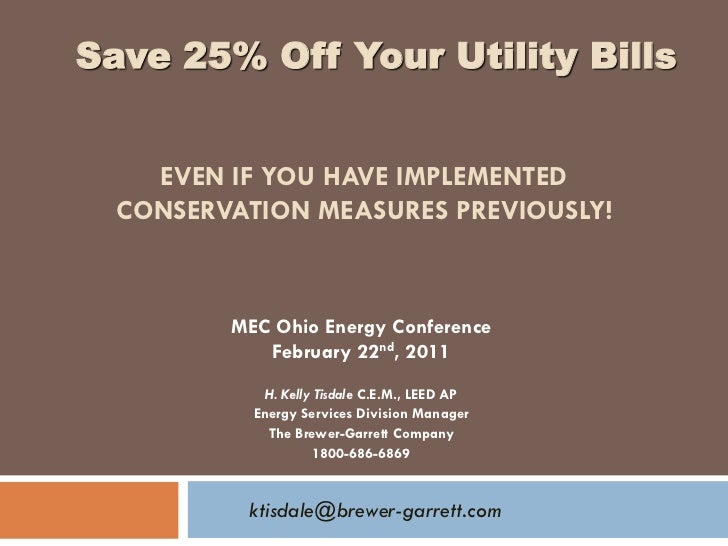 Save 25% Off Your Utility Bills    EVEN IF YOU HAVE IMPLEMENTED  CONSERVATION MEASURES PREVIOUSLY!         MEC Ohio Energy...
