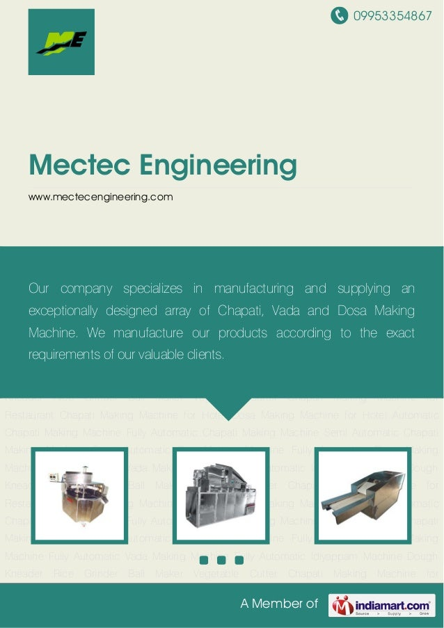 09953354867A Member ofMectec Engineeringwww.mectecengineering.comAutomatic Chapati Making Machine Fully Automatic Chapati ...