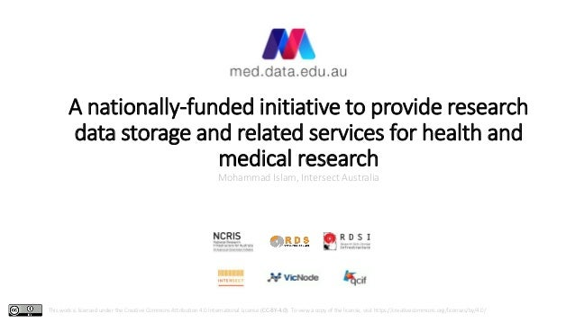 A nationally-funded initiative to provide research data storage and related services for health and medical research Moham...